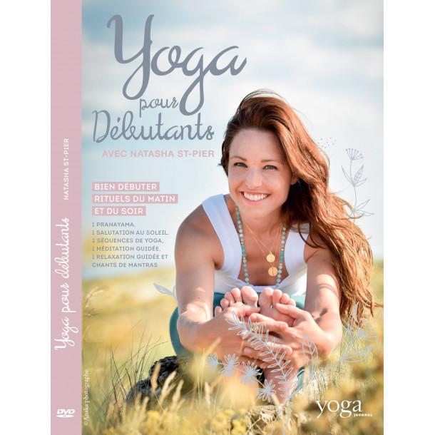 DVD Yoga pour débutants avec Natasha St-Pier - Yoga Journal France